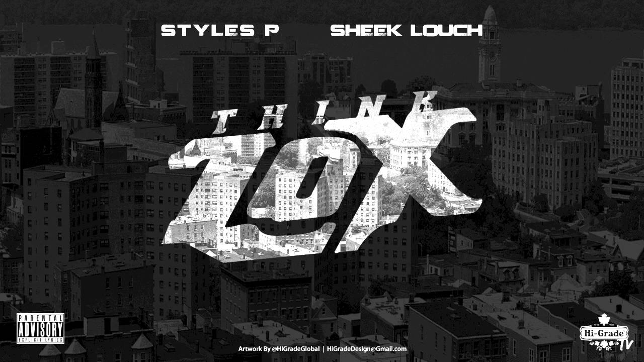 New Music Styles P Feat Sheek Louch Think Lox Explicit Audio Swagga Right Entertainment