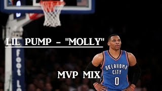 russell westbrook mvp mix   molly lil pump