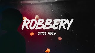 Juice Wrld Robbery Lyrics.mp3