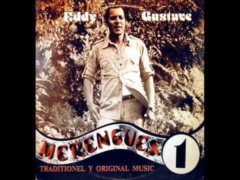 Eddy Gustave Merengues Traditionel Y Original Music 1