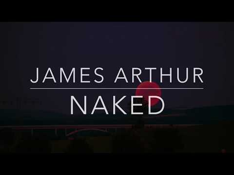 James Arthur - Naked (Lyrics/Tradução/Legendado)(HQ)