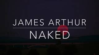 Gambar cover James Arthur - Naked (Lyrics/Tradução/Legendado)(HQ)