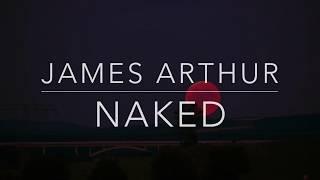 Baixar James Arthur - Naked (Lyrics/Tradução/Legendado)(HQ)