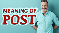 Post | Meaning of post