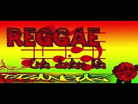 cinta diantara kita----cover Nike ardila---Reggae Version