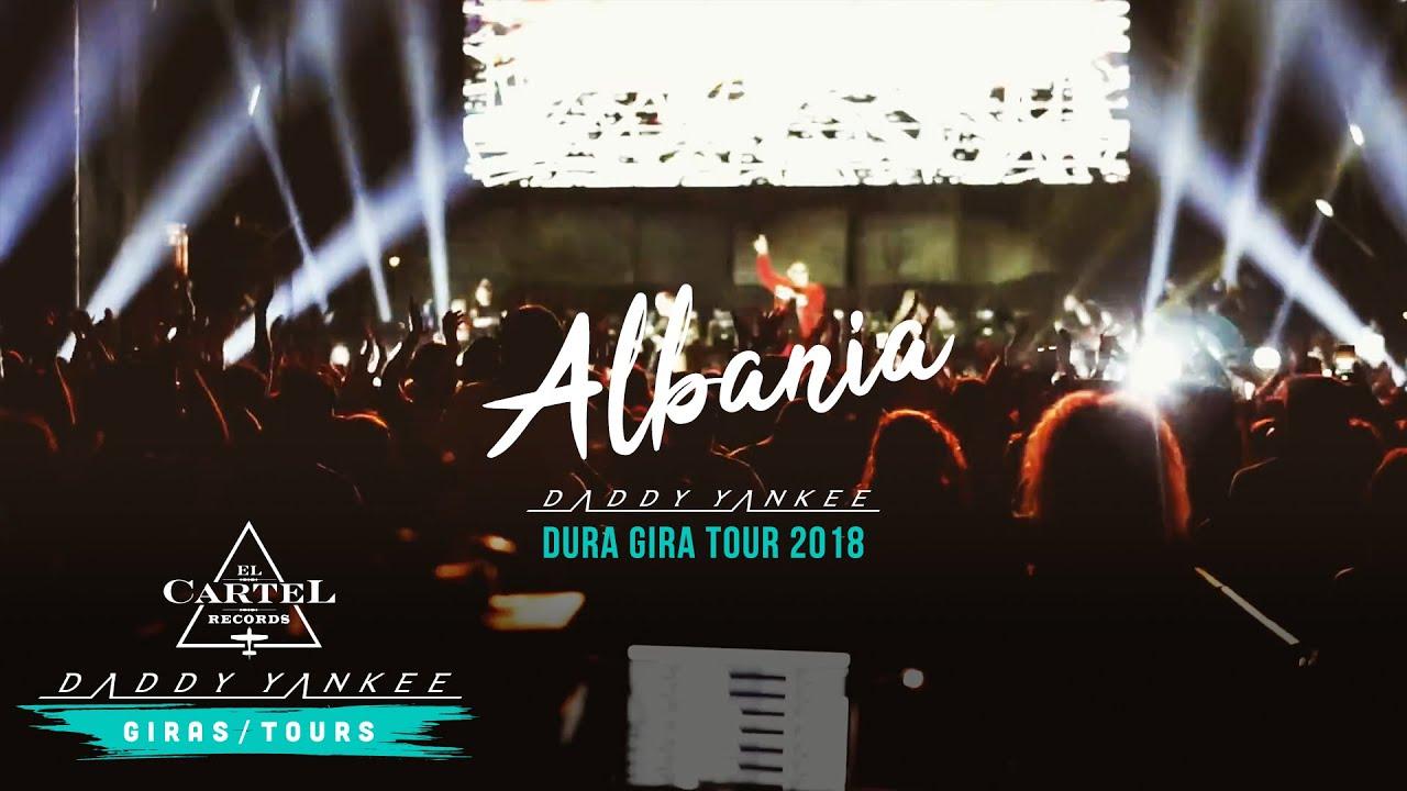 Daddy Yankee - Albania (La Gira Dura 2018)