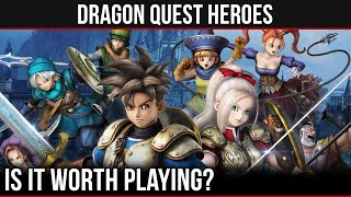 Should You Play - Dragon Quest Heroes (PS4)