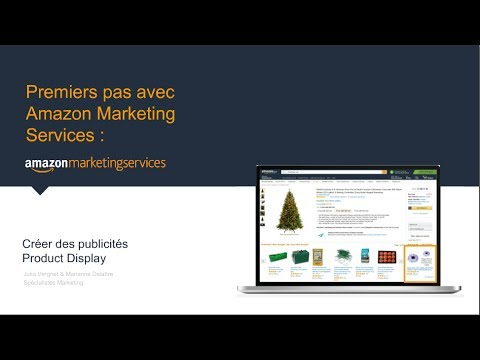 [FR] Amazon Marketing Services 101 : Développez vos ventes avec Product Display Ad