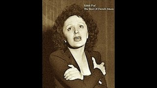 Baixar Edith Piaf - The Best Of French Music (Relaxing Classic Tracks) [Classic Smooth Songs]
