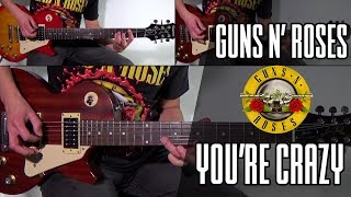 GUNS N' ROSES YOU'RE CRAZY COVER | With Lyrics