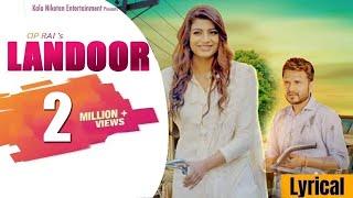 LANDOOR लँडूर (Lyrical Video) Haryanvi Song   Sanju Khewriya, Sonika Singh   Raj Mawer