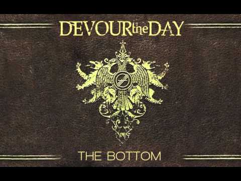 Devour The Day  The Bottom