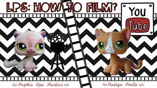 LPS: Как снимать видео?