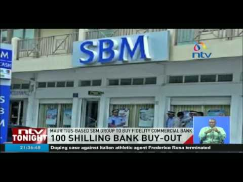 Mauritius-based SBM Group to buy Fidelity Commercial Bank for Ksh100