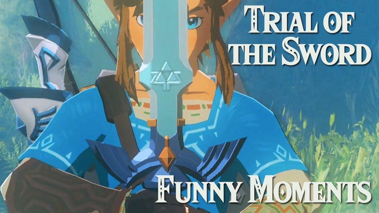 Trial Of The Sword Funny Moments The Legend Of Zelda Breath Of The Wild