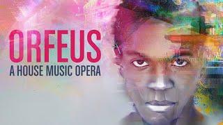 Orfeus: A House Music Opera | Teaser Trailer
