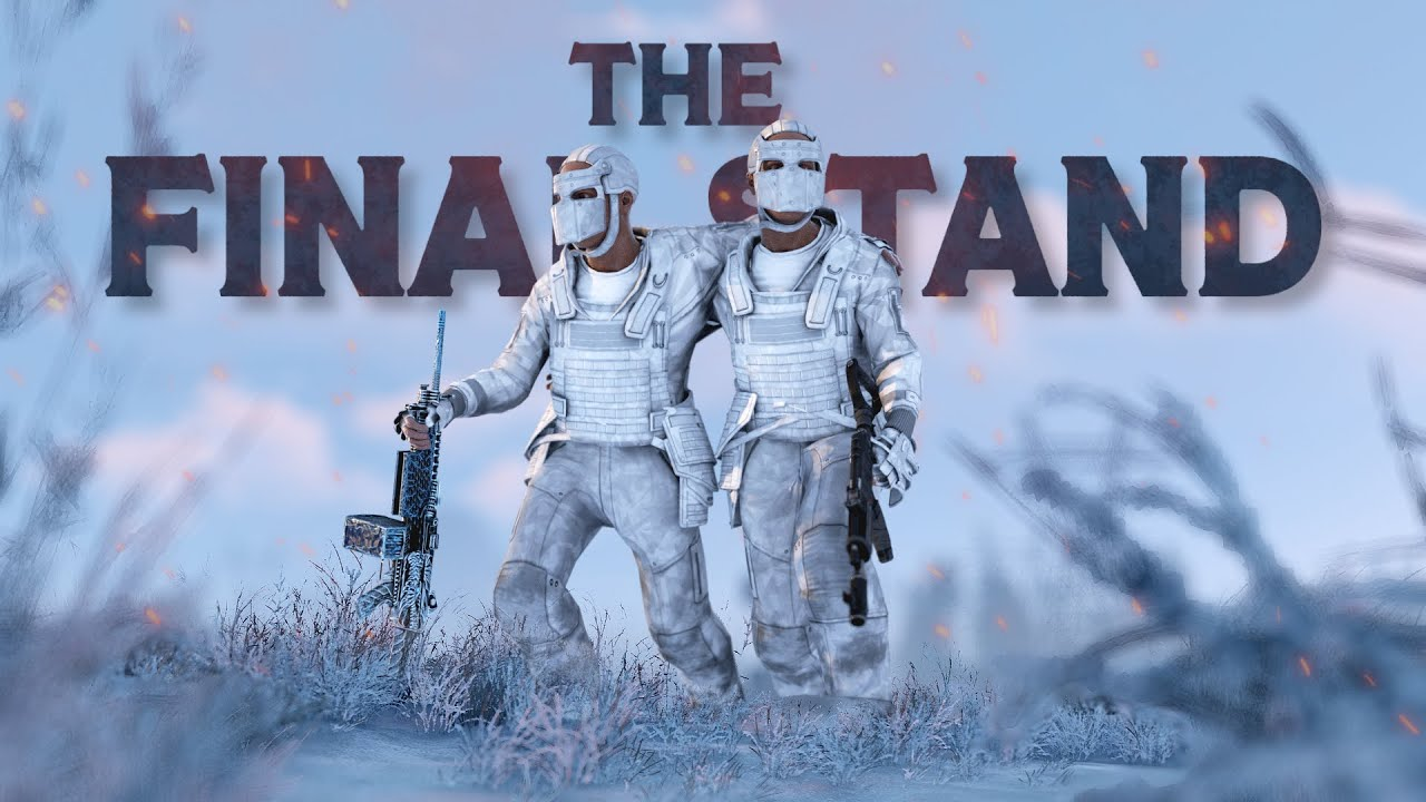 THE FINAL STAND - Rust