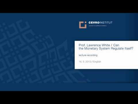 CEVRO Institut Forum / Prof. Lawrence White / English
