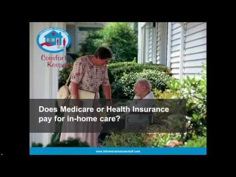 Does Medicare or Health Insurance pay for in-home care in Sarasota FL?