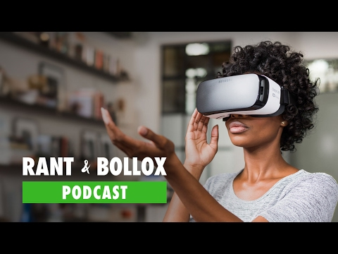 VR Tech and Justice League Worries - Rant & Bollox Podcast (Ep.2)