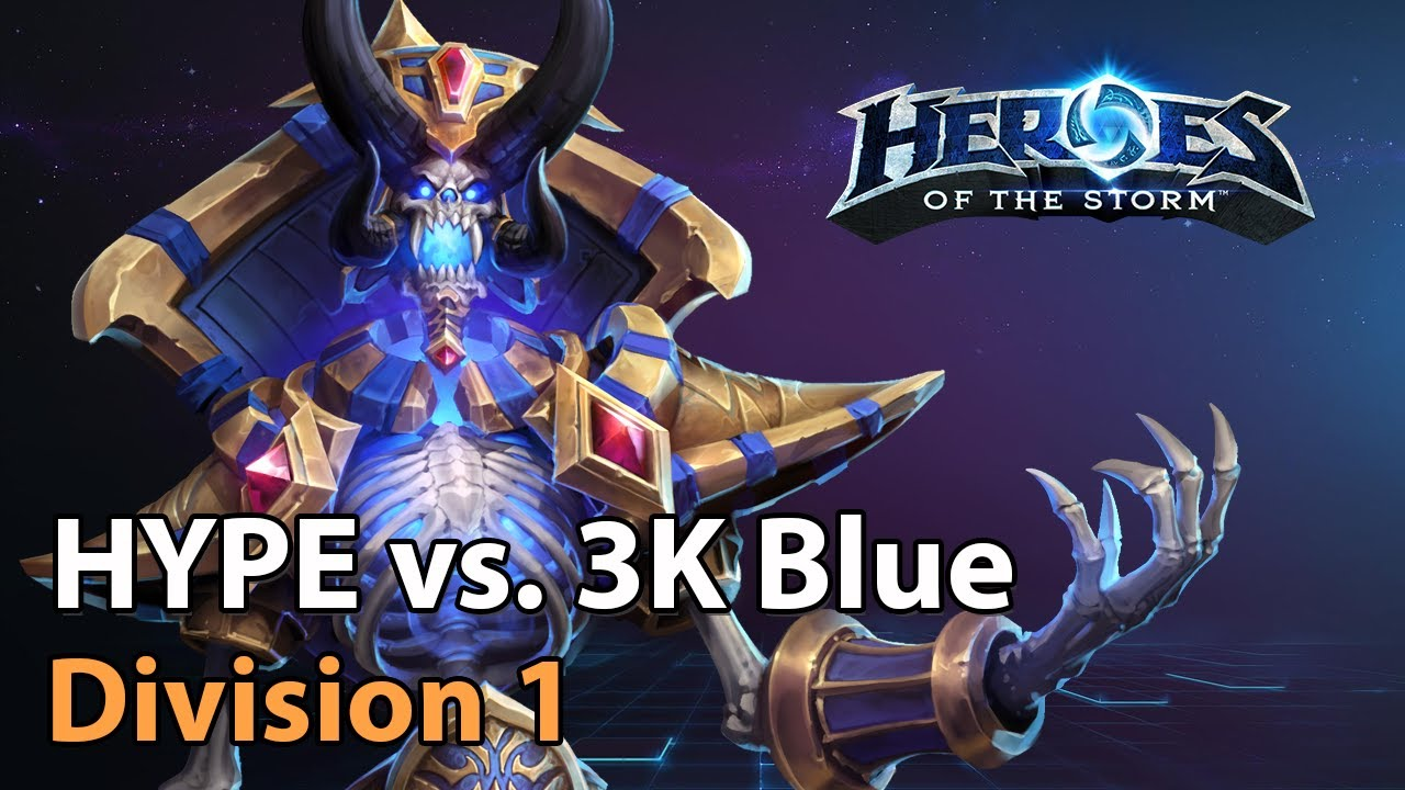 ► HYPE vs. 3K Blue - Division 1 - Heroes of the Storm Amateur Play