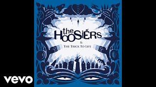 The Hoosiers - A Sadness Runs Through Him (Audio)