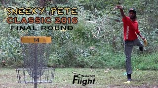 Sneeky Pete 2016 Final Round Disc Golf Tournament