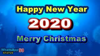 Happy New Year 2020 Whatsapp status Merry Christmas