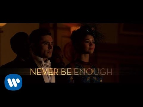 The Greatest Showman Cast - Never Enough (Lyric Video)
