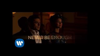 Gambar cover The Greatest Showman Cast - Never Enough (Official Lyric Video)