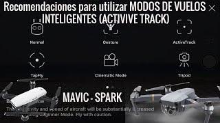 RECOMENDACIONES para UTILIZAR MODOS DE VUELO MAVIC, SPARK en ESPAÑOL