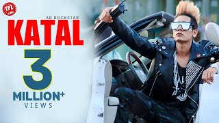 Katal (Official Video) | AB Rockstar  | Latest Punjabi Song  | TPZ Records