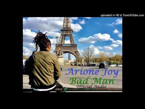 Badman - Arione Joy © 2017  (Official Audio)