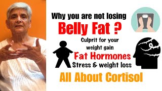 Why you are not losing belly fat | stress and central obesity | All about Cortisol | weight loss