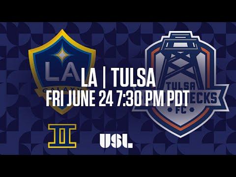 WATCH LIVE: LA Galaxy II vs Tulsa Roughnecks FC 6-24-16
