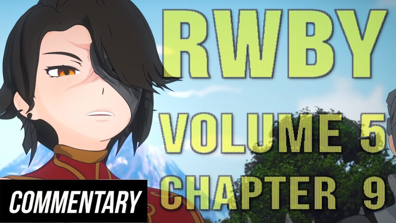 [Blind Reaction] RWBY Volume 5 - Chapter 9 - A Perfect Storm