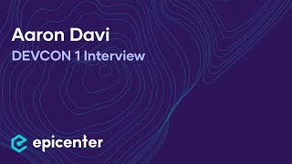 Interview with Aaron Davi of Metamask at DEVCON1 in London