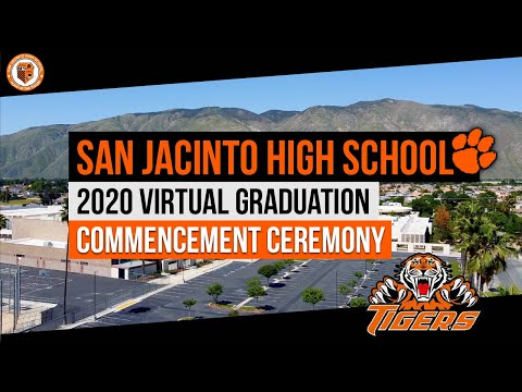 San Jacinto High School 2020 Virtual Graduation Commencement Ceremony