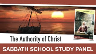 Sabbath Bible Lesson 5: The Authority of Christ - Lessons From the Book of Mark