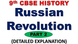 RUSSIAN REVOLUTION (PART 2) - CBSE CLASS 9 HISTORY   SOCIALISM IN EUROPE AND THE RUSSIAN REVOLUTION