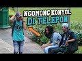 BIKIN NGAKAK DENGERNYA - NGOMONG hal MEMALUKAN DITELPON - (awkward Phone calls)