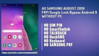 All SAMSUNG AUGUST 2019 FRP/Google Lock Bypass Android 9 WITHOUT PC | NO SmartSwitch | NO TALKBACK