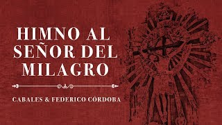 Video: Cabales junto a Federico Córdoba le cantan al Señor y Virgen del Milagro