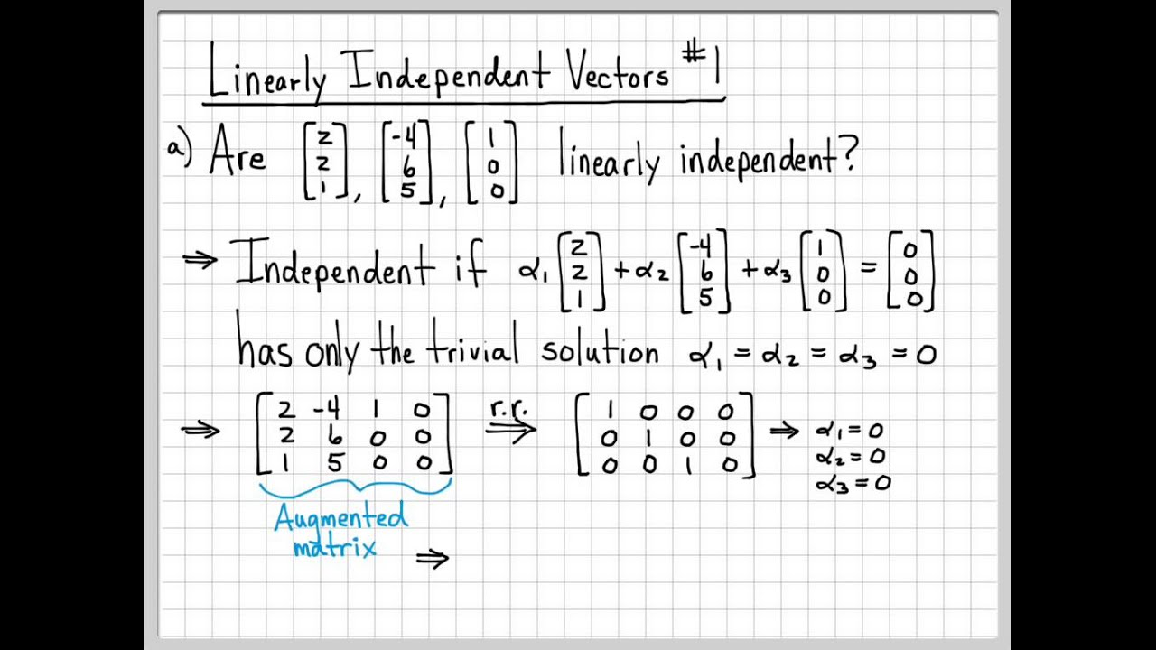 Linear Algebra Example Problems - Linearly Independent Vectors #1