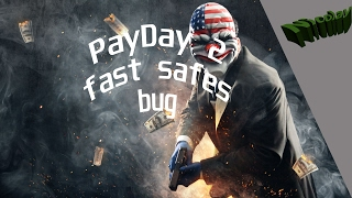 PayDay 2 - fast safes bug [CZ/SK]