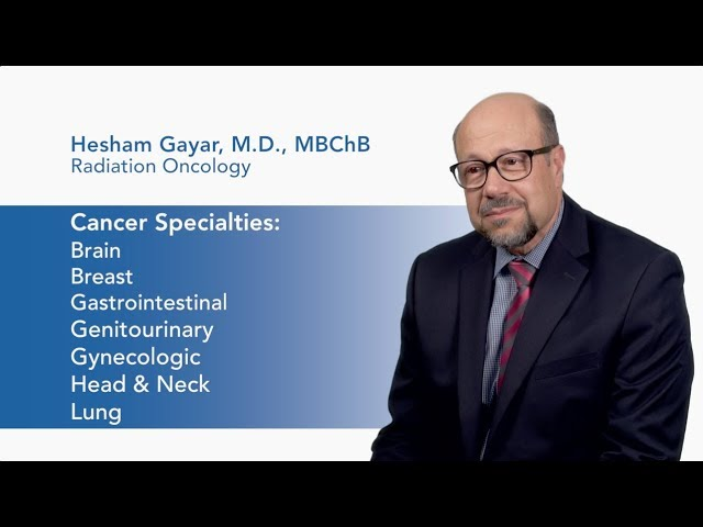 Meet Dr. Hesham Gayar - Radiation Oncology video thumbnail