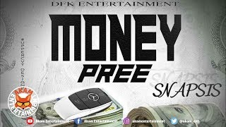 Snapsis - Money Pree - September 2019