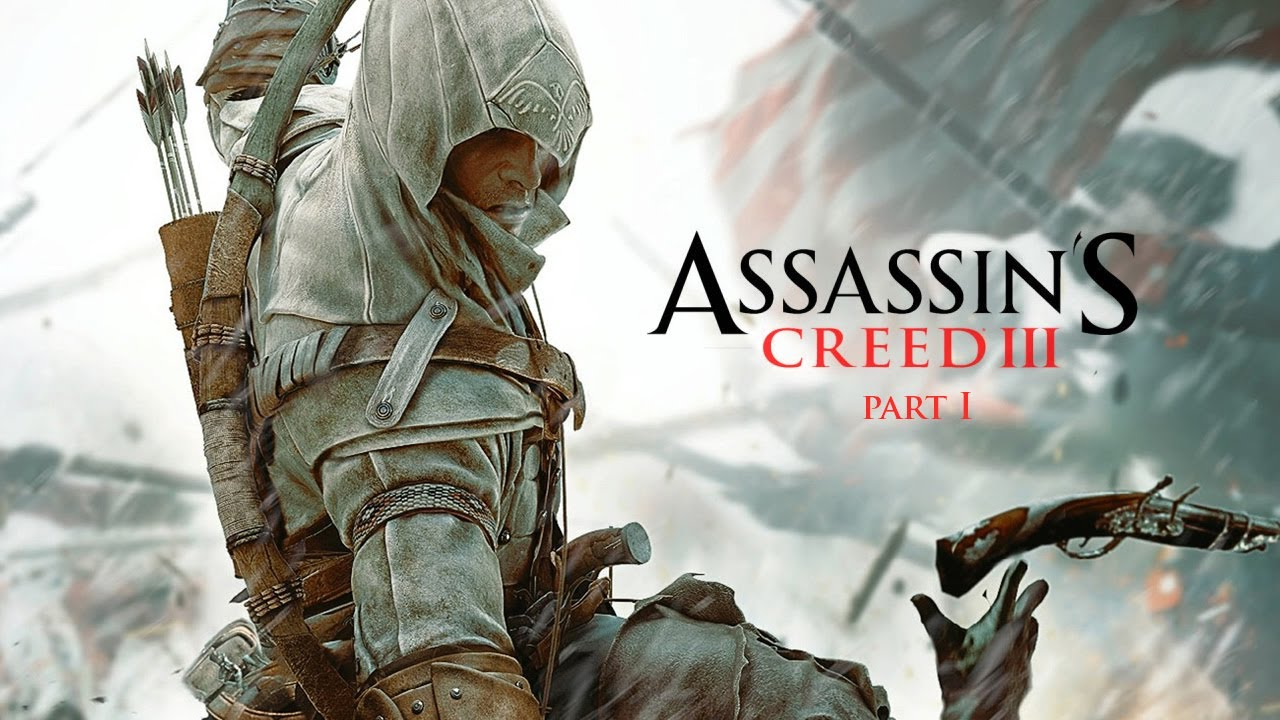 Assassin S Creed Iii The Movie Part 1 Youtube