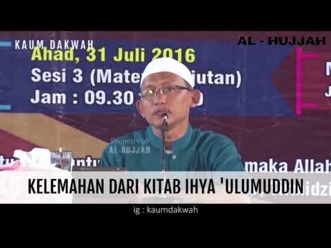 Ust Badrussalam L.C.  - Kelemahan Dari Kitab Ihya 'Ulumuddin