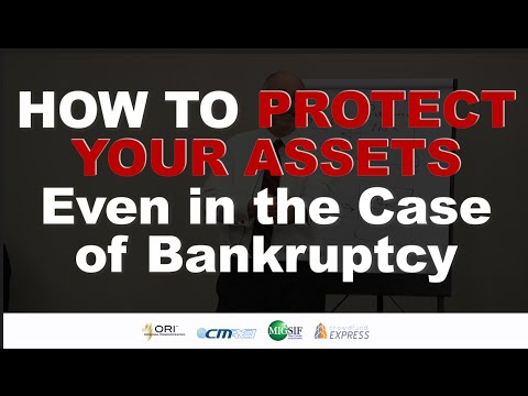 How to Protect Your Assets Even in the Case of Bankruptcy